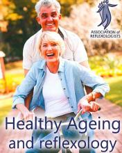 Healthy Ageing and reflexology